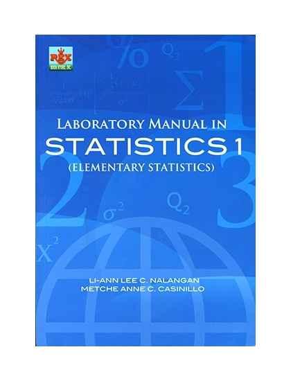 Laboratory Manual in Statistics 1(Elementary Statistics)