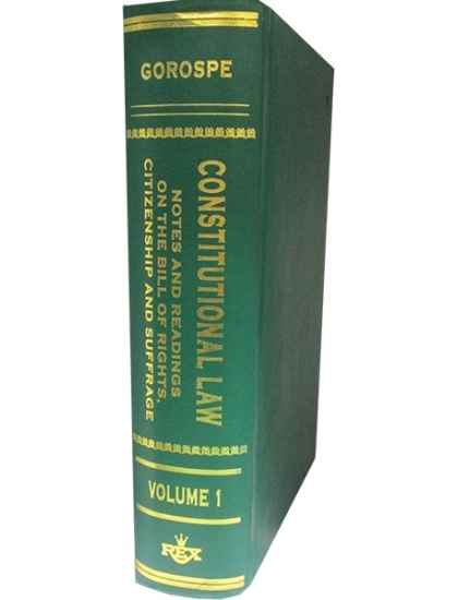 Constitutional Law Notes & Readings on Bill of Rights, Vol. I