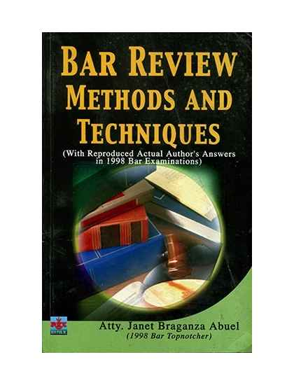 Bar Review Methods and Techniques
