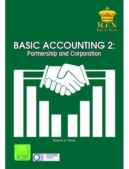 BASIC ACCOUNTING 2: PARTNERSHIP AND CORPORATION ( OBE Aligned)
