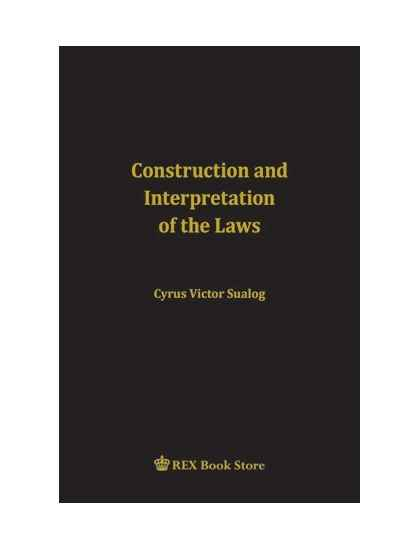 Construction and Interpretation of Laws