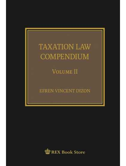 Taxation Law Compendium Vol. II [Clothbound]