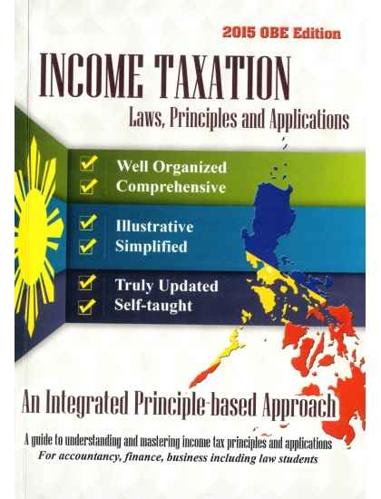 Income Taxation Laws, Principles and Applications