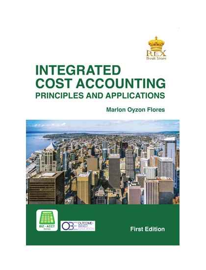 Integrated Cost Accounting (Principles and Application)