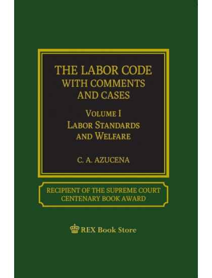 The Labor Code with Comments and Cases Volume I (Revised Edition)