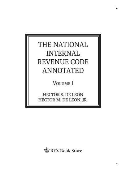 The National Internal Revenue Code Volume I (Annotated) Cloth Bound