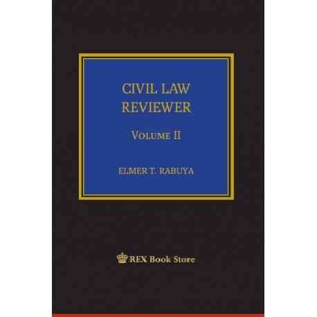 Civil Law Reviewer Volume II (PaperBound)