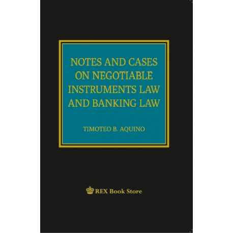 Notes and Cases on Negotiable Instruments Law and Banking Law(Cloth Bound)