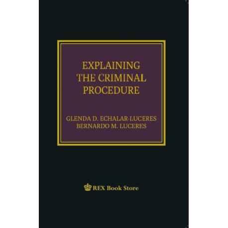 Explaining the Criminal Procedure (Cloth Bound)