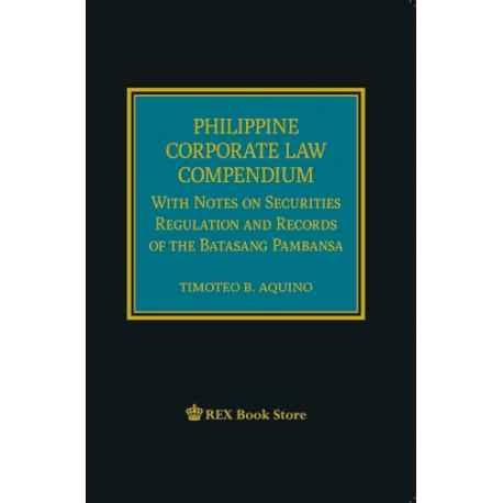 Philippine Corporate Law Compendium