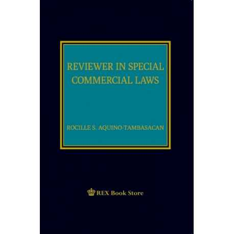 Reviewer in Special Commercial Laws (Cloth Bound)