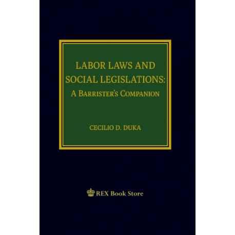 Labor Laws and Social Legislation: A Barrister's Companion (Cloth Bound)
