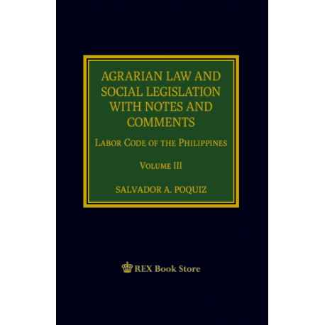 Agrarian Law and Social Legislation with Notes and Comments 2019 Edition (Cloth Bound)