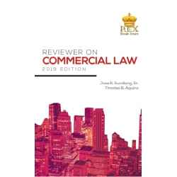 Reviewer on Commercial Law 2019 Edition (PAPERBOUND)