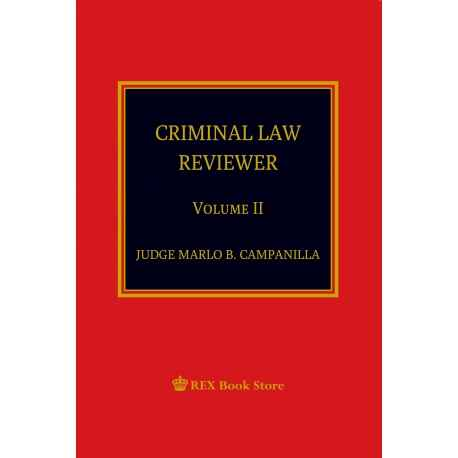 CRIMINAL LAW REVIEWER VOLUME II Paper Bound (2019)