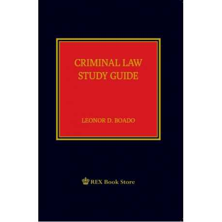Criminal Law Study Guide 2019 Edition (Cloth Bound)