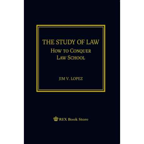 The Study of Law: How to Conquer Law School (CLOTHBOUND)