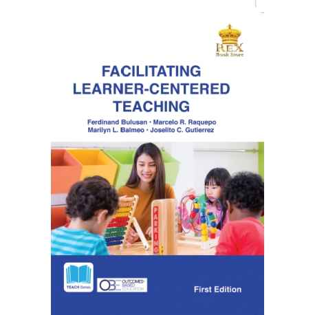 Facilitating Learner-Centered Teaching (2019 Edition)