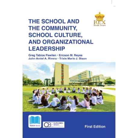 The School and the Community, School Culture, and Organizational Leadership