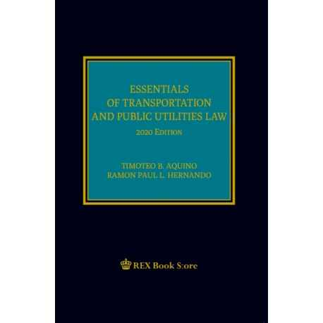 Essential of Transportation and Public Utilities Law (2020 Edition) Cloth Bound