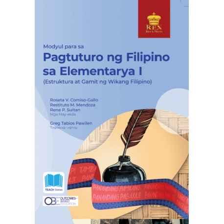 Modyul saPagtuturo ng Filipino sa Elementarya I (2020 Edition) Paper Bound