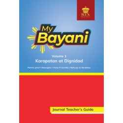 My Bayani Journal Teacher's Guide Volume 1 (Karapatan at Dignidad)