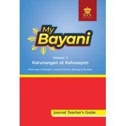 My Bayani Journal Teacher's Guide Volume 2 (Karunungan at Kahusayan)