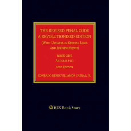 The Revised Penal Code A Revolutionized Edition Book 1 (2020 Edition) Cloth Bound