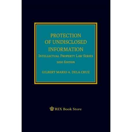 Protection of Undisclosed Information (2020 Edition) Cloth Bound