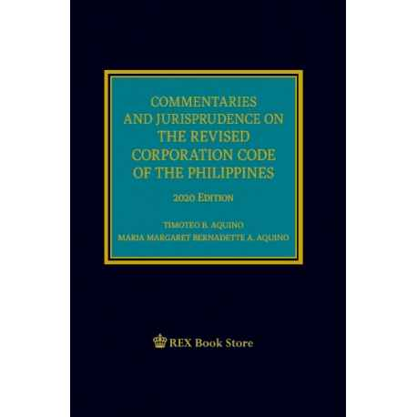 Commentaries and Jurisprudence on the Revised Corporation Code of the Phils (2020 Edition) Cloth Bound