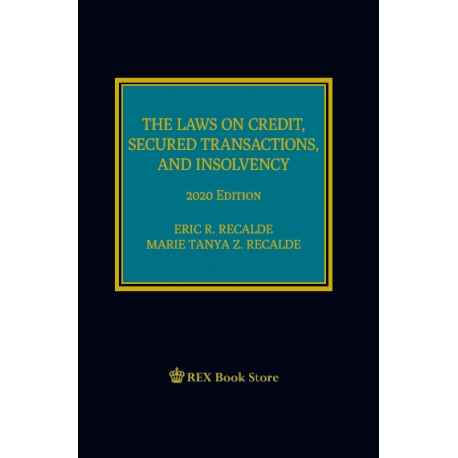The Laws on Credit, Secured Transactions, and Insolvency (2020 Edition) Cloth Bound