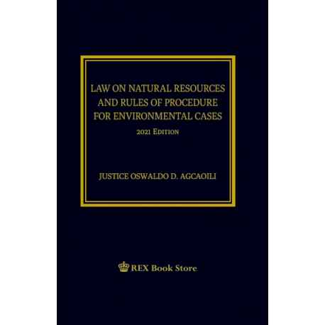 Law on Natural Resources and Rules of Procedure for Environmental Cases (2021 Edition) Cloth Bound