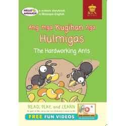 Hello Animals Ang Mga Kugihan nga Hulmigas The Hardworking Ants (Big Books)