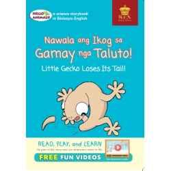 Hello Animals Nawala ang Ikog sa Gamay nga si Taluto! Little Gecko Loses Its Tail! (Big Books)