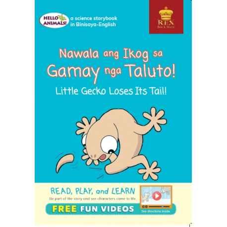 Hello Animals Nawala ang Ikog sa Gamay nga si Taluto!Little Gecko Loses Its Tail! (Big Books)