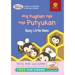 Hello Animals Ang Kuhigan nga mga PutyukanThe Busy Little Bees (Big Books)