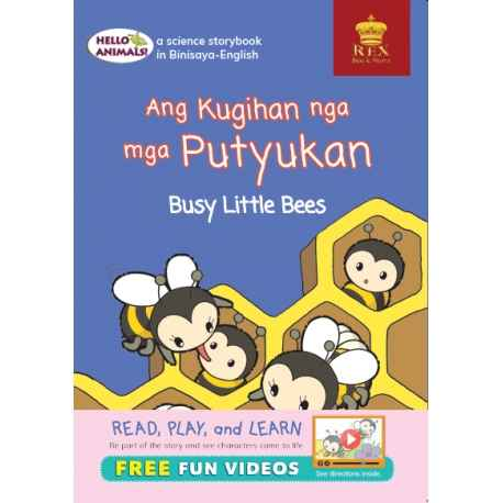 Hello Animals Ang Kuhigan nga mga PutyukanThe Busy Little Bees (Big Books)