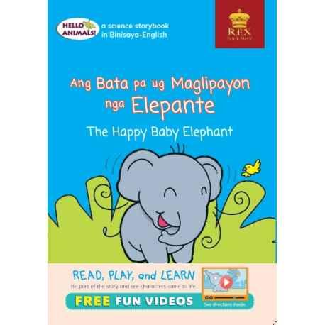 Hello Animals Ang Bata Pa ug Malipayon nga ElepanteThe Happy Baby Elephant (Big Books)