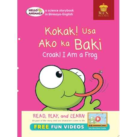 Hello Animals Kokak! Usa Ako ka Baki Croak ! I Am A Frog (Big Books)
