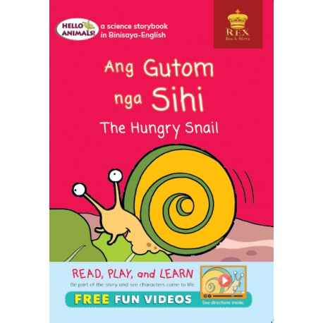 Hello Animals Ang Gigutom nga Sihi The Hungry Snail (Big Books)