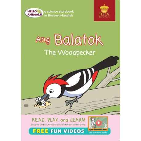 Hello Animals Ang Balatok The Woodpecker (Big Books)