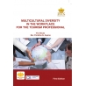 Multicultural Diversity in the Workplace for the Tourism Professional (First Edition)