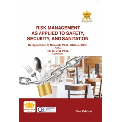 Risk Management as Applied To Safety, Security, and Sanitation (First Edition)