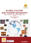 Global Culture and Tourism Geography (First Edition)