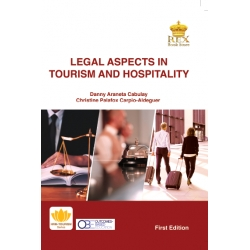 Legal Aspects in Tourism and Hospitality (First Edition)