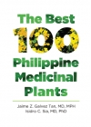 The Best 100 Philippine Medicinal Plants (2021 Edition) Paper Bound