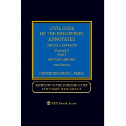 Civil Code of the Phils Annotated Special Contracts Volume V Part 1 (2021 Edition) Cloth Bound