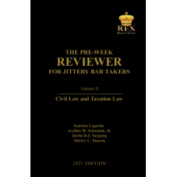The Pre-Week Reviewer for Jittery Bar Takers Volume II (2021 Edition) Cloth Bound