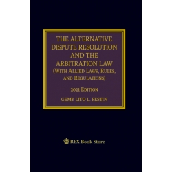 The Alternative Dispute Resolution and the Arbitration Law (2021 Edition) Cloth Bound