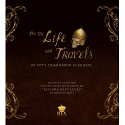 On the Life and Travels of Atty. Dominador D. Buhain